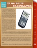 Texas Instruments has upgraded it's TI-83 calculator to meet the needs of the ever changing high school curriculum