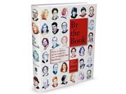 "By the Book Binding: Hardcover Publisher: Henry Holt & Co Publish Date: 2014/10/28 Synopsis: ""Sixty-five of the world's leading writers open up about the books and authors that have meant the most to them"