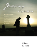 A 2003 Finalist in the United Kingdom Christian Book Awards!Every seventeen minutes, someone in the United States dies by suicide