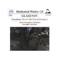 Glazunov: Symphony No. 6; The Forest