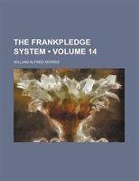 The Frankpledge System (volume 14)