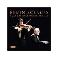VARIOUS COMPOSERS - Reminiscences (Bashmet, Muntian)