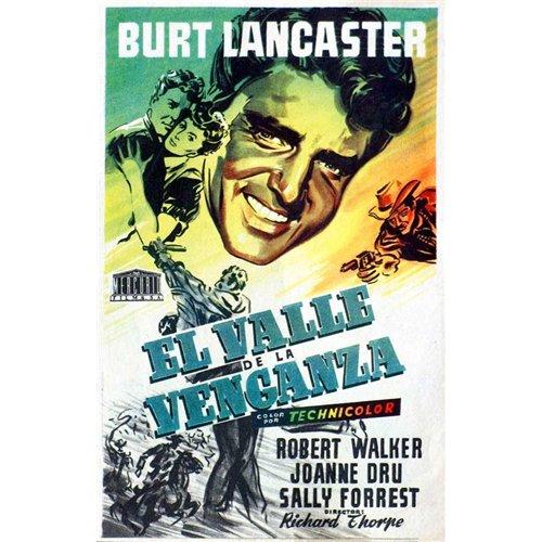 Vengeance Valley Poster Movie Spanish 27 x 40 In - 69cm x 102cm Burt Lancaster Joanne Dru Robert Walker Sally Forrest John Ireland Hugh O'Brian