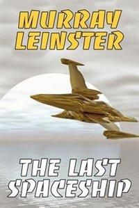 The Last Spaceship