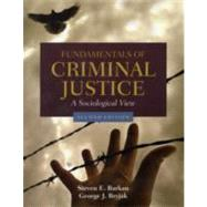Fundamentals of Criminal Justice: A Sociological View