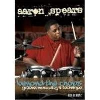Aaron Spears - Beyond The Chops (Groove Musicality & Technique) (Music CD)