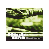 High Tone - Opus Incertum (Music CD)