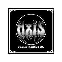 Axis - Flame Burns On (Music CD)