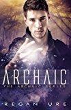 Archaic (Volume 1)