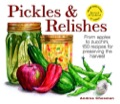 These 150 quick-and-easy recipes turn bumper crops into mouthwatering pickles and relishes, using little or no salt