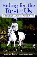 A Practical Guide for Adult RidersThe Howell Equestrian Library is a distinguished collection of books on all aspects of horsemanship and horsemastership