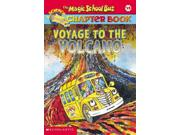 Voyage To The Volcano Magic School Bus Chapter Book