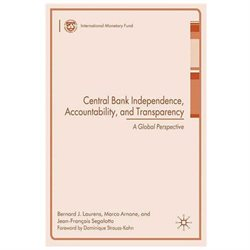 Central Bank Independence, Accountability, and Transparency