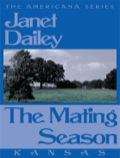 The Mating Season (kansas)