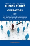 For the first time, a book exists that compiles all the information candidates need to apply for their first Cherry picker operators job, or to apply for a better job