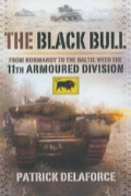 The 11th Armoured Division, famous for its Black Bull insignia, was widely recognized as being among the best armoured divisions in north-west Europe during the Second World War