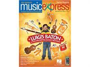 Luigi's Baton and the Orchestra Family Reunion Vol. 10 No. 5 - March/April 2010