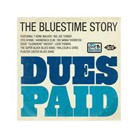 Various Artists - Dues Paid - The Bluestime Story (Music CD)