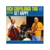 Rich Corpolongo Trio - Get Happy (Music CD)