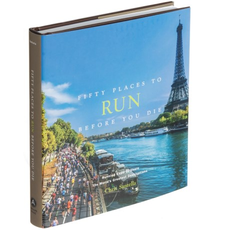 Fifty Places To Run Before You Die, Hardcover Book
