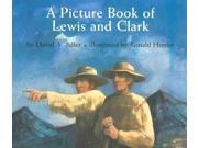 A Picture Book Of Lewis And Clark Picture Book Biography