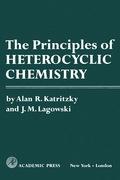 The Principles Of Heterocyclic Chemistry