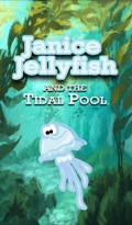 Janice Jellyfish And Tidal Pool