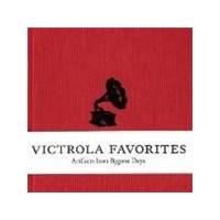 Various Artists - Victrola Favourites: Artifacts From Bygone Days [2cd Book]