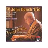 John Bunch Trio - Plays The Music Of Irving Berlin (Music CD)