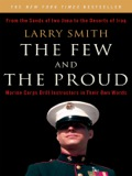 The Few And The Proud: Marine Corps Drill Instructors In Their Own Words