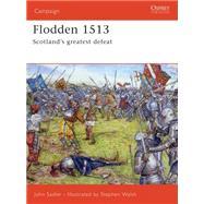 Flodden 1513 : Scotland's Greatest Defeat