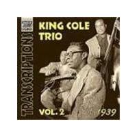 Nat 'King' Cole Trio (The) - King Cole Trio Vol.2, The (Transcriptions 1939)