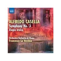Alfredo Casella: Symphony No. 3; Elegia eroica (Music CD)