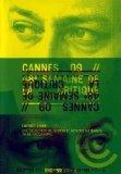 Cannes 09 Short Films - 48th Critics' Week Lineup - 2-DVD Set ( Together / Noche adentro / C'est gratuit pour les filles / Tulum / Slitage (Kuluttava suhde) ) ( Together / Night In [ NON-USA FORMAT, PAL, Reg.0 Import - France ]