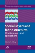 Specialist yarn, woven and fabric structures are key elements in the manufacturing process of many different types of textiles with a variety of applications