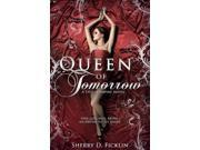 Queen of Tomorrow (Stolen Empire) Publisher: Midpoint Trade Books Inc Publish Date: 7/14/2015 Language: ENGLISH Pages: 280 Weight: 1.28 ISBN-13: 9781634220705 Dewey: FIC