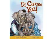 I'd Choose You! Reprint