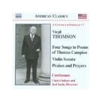 Thomson, V: (4) Campion Songs; Viola Sonata; Praises & Prayers