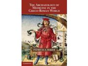 The Archaeology of Medicine in the Greco-Roman World Publisher: Cambridge Univ Pr Publish Date: 9/30/2013 Language: ENGLISH Pages: 191 Weight: 2.09 ISBN-13: 9780521194327 Dewey: 610.938