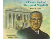 A Picture Book Of Thurgood Marshall Picture Book Biography