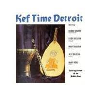 Kef Time Band - Kef Time Detroit