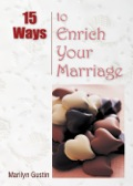 15 Ways To Enrich Your Marriage