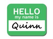 Quinn Hello My Name Is Mousepad Mouse Pad