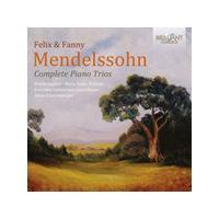 Felix & Fanny Mendelssohn: Complete Piano Trios (Music CD)