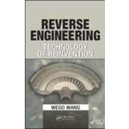 Reverse Engineering : Technology of Reinvention