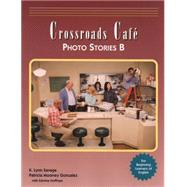 Crossroads Cafe, Photo Stories B English Learning Program