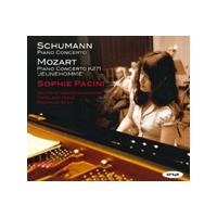Schumann: Piano Concertos; Mozart: Piano Concerto