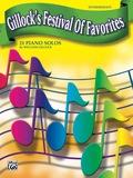 Gillock's Festival Of Favorites: 21 Intermediate Piano Solos