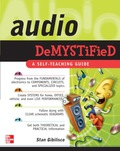 The fast and easy way to learn audio-frequency electronics This new addition to the Demystified series offers practical, easy-to-understand information on the latest audio-frequency (AF) electronics technologies