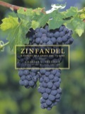 The Zinfandel grape—currently producing big, rich, luscious styles of red wine—has a large, loyal, even fanatical following in California and around the world
